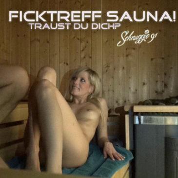 Neues Video: FICKTREFF SAUNA! Traust du dich? schnuggie91